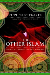The Other Islam: Sufism and the Road to Global Harmony