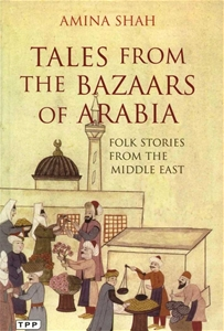 Tales From The Bazaars Arabia