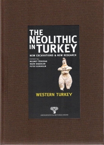The Neolithic in Turkey - Western Turkey / Volume 4 - Paperback -