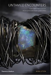 Untamed Encounters: Contemporary Jewelry from Extraordinary Gemstones
