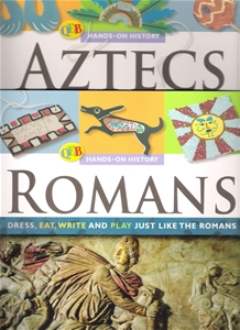 Hands-on History ROMANS AZTECS dress, eats, write and Play (2 Books)