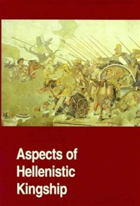 Aspects of Hellenistic Kingship