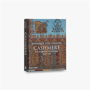 Cashmere: A French Passion 1800-1880