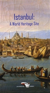 İstanbul : A World Heritage Site