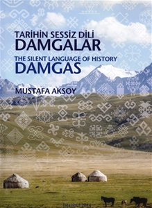 Tarihin Sessiz Dili Damgalar The Silent Language Of History Damgas
