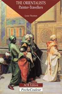 The Orientalists, Painter - Travellers