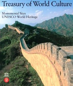 Treasury Of World Culture :Monumental Sites UNESCO World Heritage