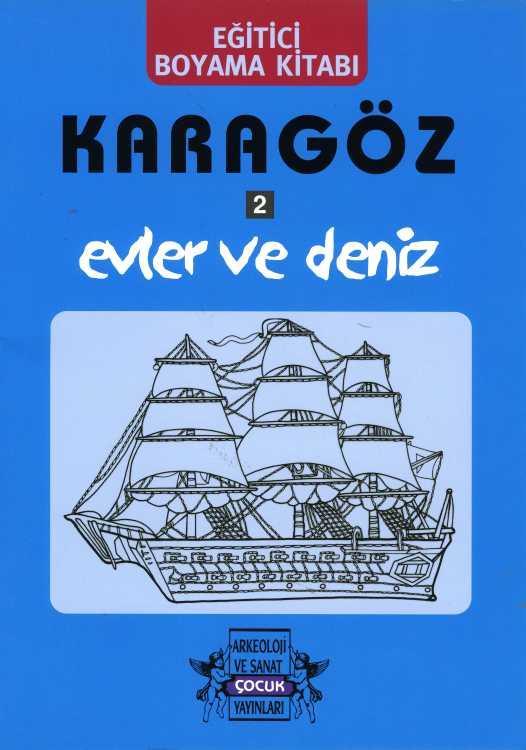 Karagöz Oyunlarında Evler Ve Deniz Boyama Kitabı Arkeoloji Ve