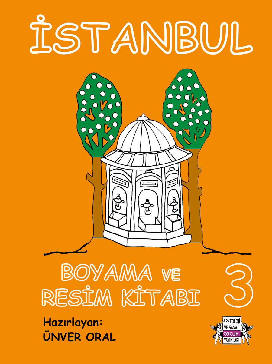 Istanbul Boyama Ve Resim Kitabi 3 Arkeoloji Ve Sanat